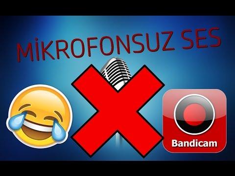 Bandicam Mikrofonsuz Ses Kaydetme