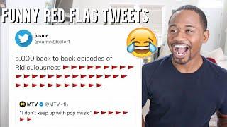 "Top 30 Funny ""BIGGEST RED FLAG"" Meme TWEETS   Alonzo Lerone"