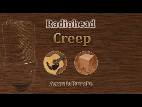 Creep - Radiohead (Acoustic Karaoke)