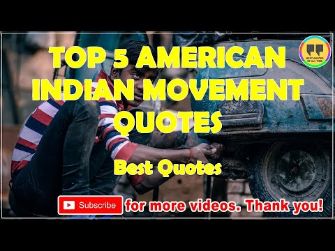 TOP 5 AMERICAN INDIAN MOVEMENT QUOTES - Best India Quotes