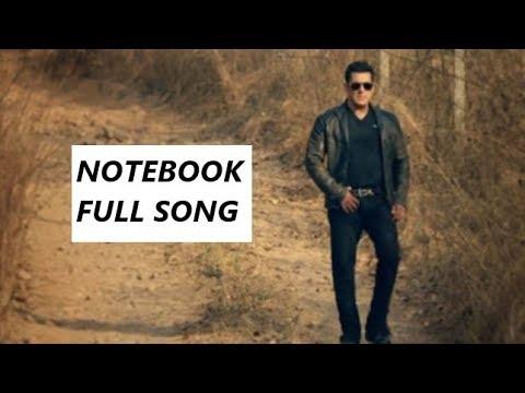 notebook:-main-taare-full-video-song-|-salman-khan-|-zaheer-|-main-taare-full-hd-song