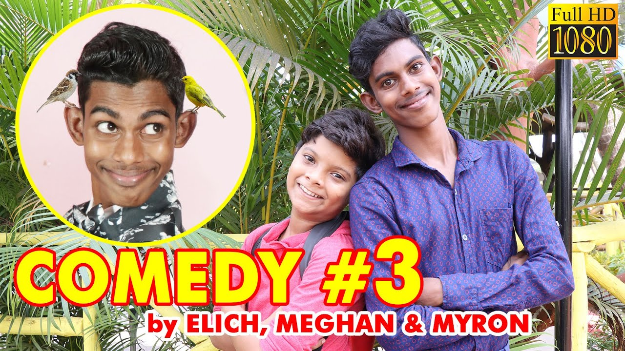 Download COMEDY # 3 - - By: by ELICH, MEGHAN & MYRON