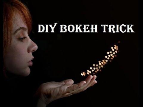 DIY Bokeh Trick / Hack For Bokeh Lovers [ Photography Trick ]