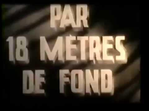 Par 18 Mètres De Fond (18 Meters Deep) - 1942