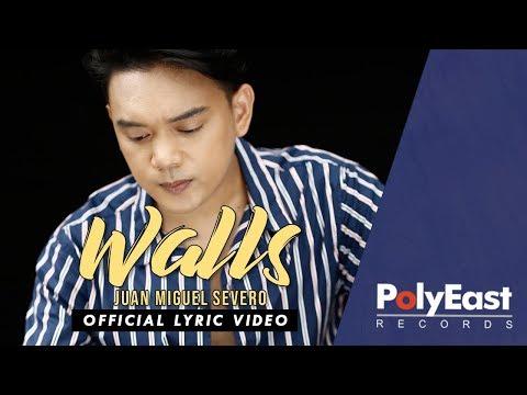Juan Miguel Severo - Walls - (Official Lyric Video)