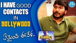 I have good contacts in bollywood - sampath nandi || frankly with tnr ||talking movies