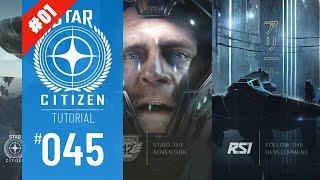 STAR CITIZEN #045 | TUTORIAL | ROBERT SPACE INDUSTRIES.COM / ÜBERSICHT | Deutsch/German
