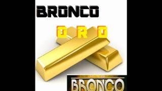 Bronco - Oro