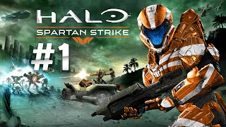 ★ Halo Spartan Strike - Gameplay Walkthrough Part 1 - Operation Orphic Sphere