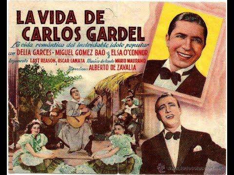Hugo del Carril - A Vida de Carlos Gardel (La vida de Carlos Gardel,  1939)