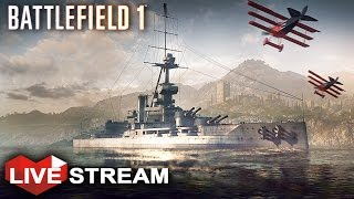 Battlefield 1: Biggest Battle Gameplay - Tanks, Planes & Ships | Livestream (60fps)
