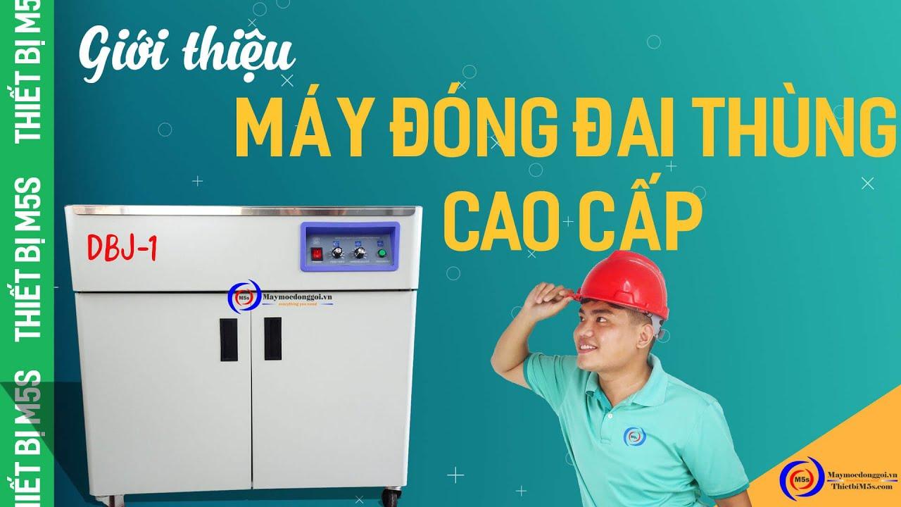 [MÁY ĐÓNG ĐAI THÙNG] Hướng dẫn vận hành máy đóng đai thùng cao cấp DBJ-1
