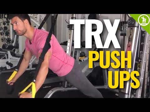 TRX Push-ups [VIDEO TUTORIAL & EXERCISE GUIDE]
