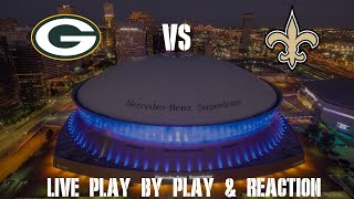 Packers vs Saints Live Play by Play & Reaction|Tom Grossi