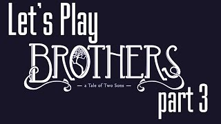 Lets Play (PL) Brothers part 3 - Kopalnia trolli