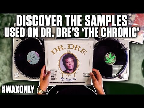 Discover The Samples Used On Dr. Dre's 'The Chronic'