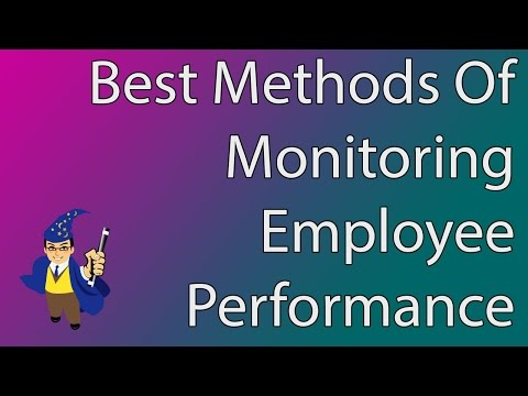 Methods of Monitoring Employee Performance Offered by Time Clock Wizard