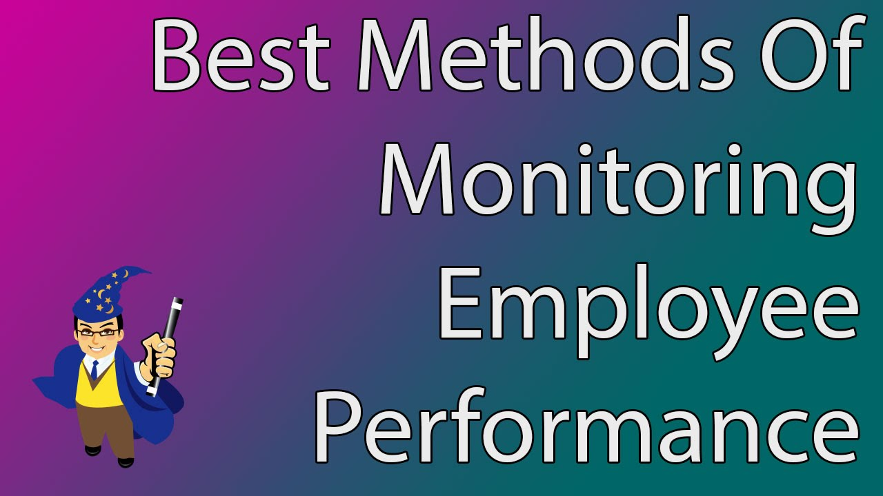 Management Skills: How to Monitor Employee Performance