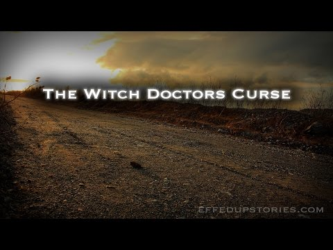 The Witch Doctors Curse | The Monster Lurks