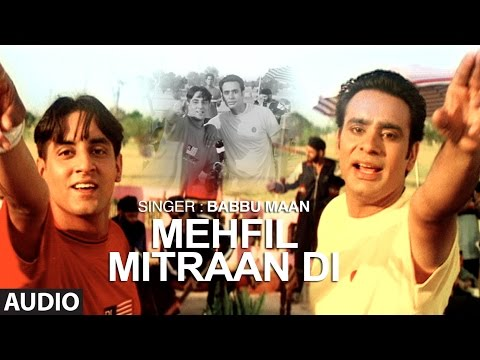 """Mehfil Mitran Di Babbu Maan"" (Full Audio Song) 