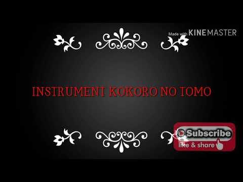 ⏺Instrumental Kokoro no Tomo⏺