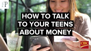 How to talk to your teens about money