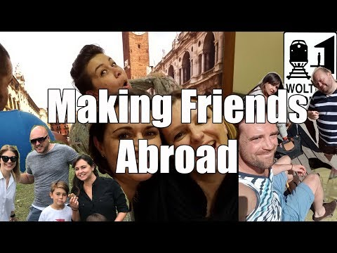 4 Ways How to Make Friends Traveling or Living Abroad