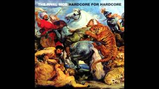 Rival Mob - Hardcore For Hardcore Ep