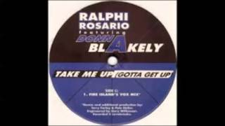 Ralph Rosario ft Donna Blakely - Take Me Up, Gotta Get Up (Original Club Mix)