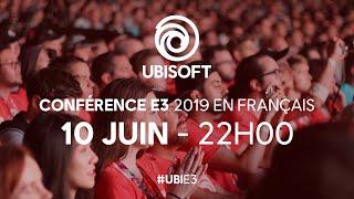 Conférence Ubisoft E3 2019 doublée en français #UbiE3 [OFFICIEL]