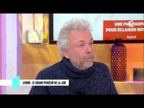 Frédéric Lenoir : le grand penseur de la joie - C l'hebdo - 02/12/2017