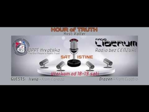 HOUR of TRUTH 2 - OPPT Croatia & Radio Liberum 25.06.2013.