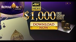 FREE $1000 to play all games in Royal Ace 2020 ★★
