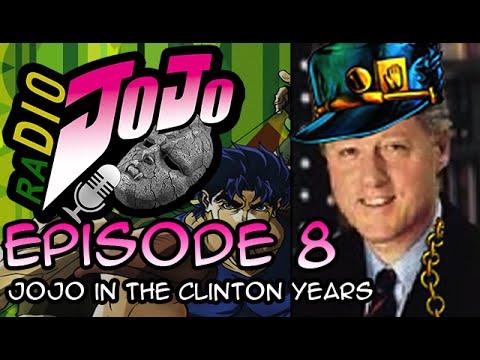 RaDIO JOJO Episode 8 - JOJO in the Clinton Years (Featuring ERIC)