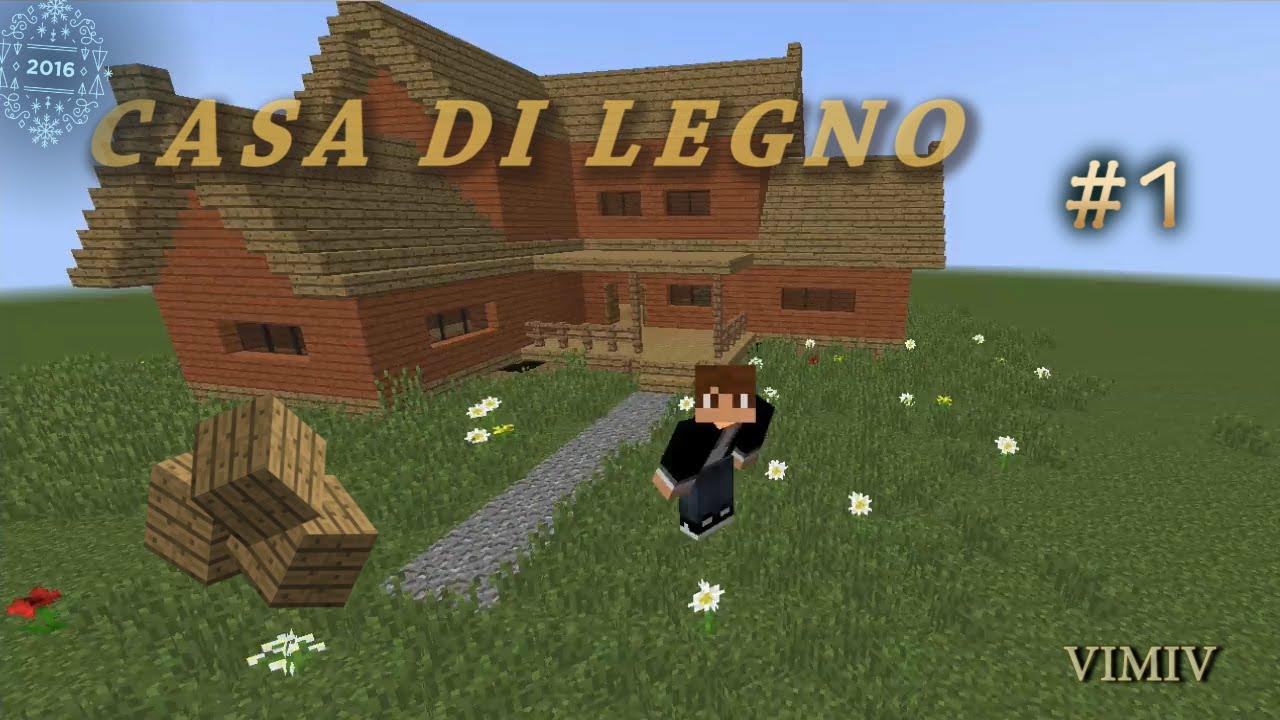 Minecraft come costruire una grande casa di legno youtube for Costruire una casa in legno