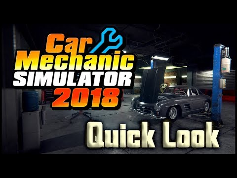 Car Mechanic Simulator 2018 - Quick Look (Gameplay)