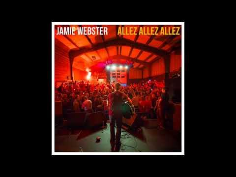 Jamie Webster - Allez Allez Allez (Radio Edit)
