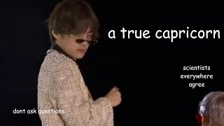 kim taehyung is our capricorn king