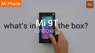 Mi 9T: Unboxing The New Mi 9T!