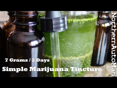 "Marijuana Tincture - For Beginners - Part 1  ""Green Dragon"" THC"