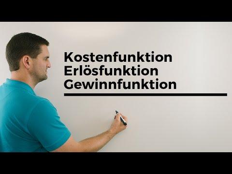Kostenfunktion, Erlösfunktion, Gewinnfunktion, Beispiel 1, Wirtschaft, Mathe ba Daniel Jung