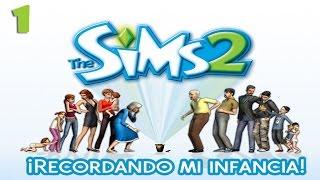 LOS SIMS 2 ¡Recordando mi infancia! Ep.1 (Piloto)