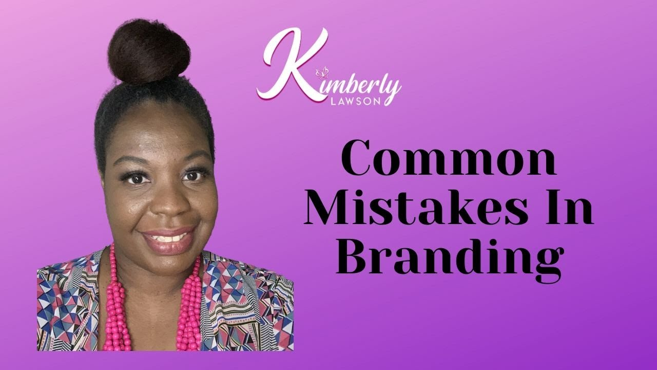 Common Mistakes in Branding