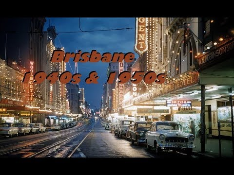 Brisbane 1940s &1950s from old photographs