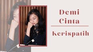 Download Lagu DEMI CINTA ( KERISPATIH ) - MICHELA THEA COVER mp3