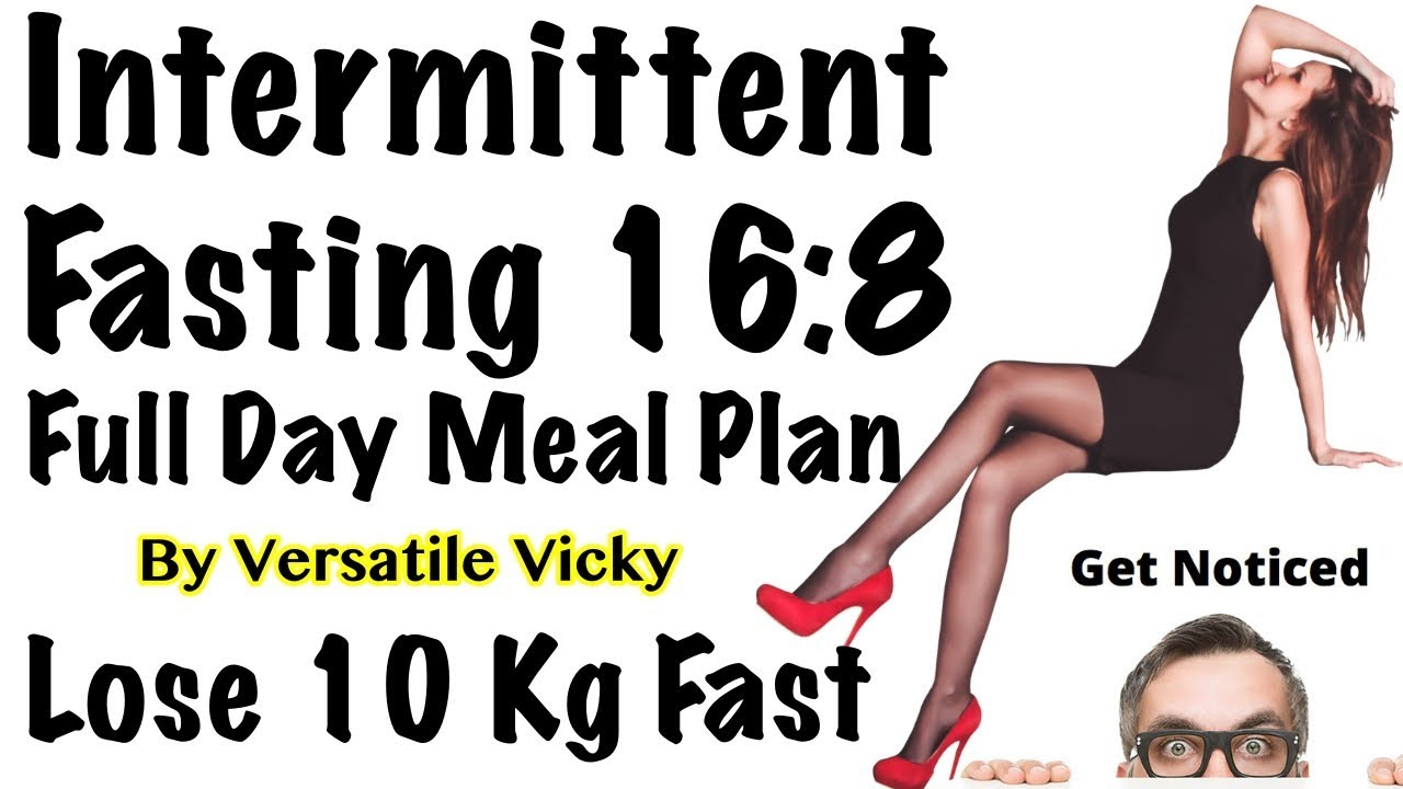 Intermittent Fasting Meal Plan How To Lose Weight Fast 10kg With Intermittent Fasting Diet Youtube
