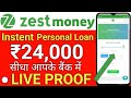 ZestMoney Personal Loan - Get ₹24,000 Instently in your Bank Account | Live Proof | hindi