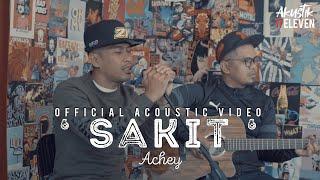 🔴 ACHEY - Sakit Acoustic
