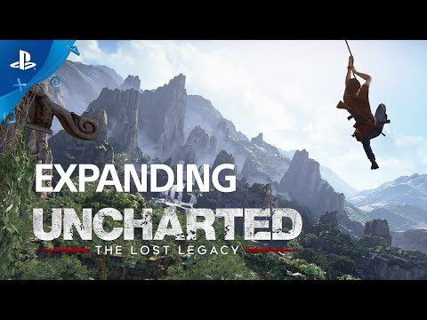 Uncharted: The Lost Legacy - Expanding Uncharted | PS4