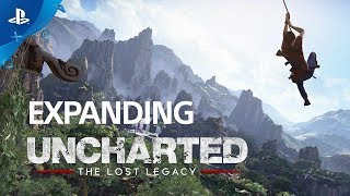 Uncharted: The Lost Legacy - Expanding Uncharted   PS4
